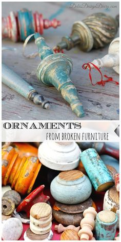 """OK…I FELL IN LOVE with this little DIY over at Debi's Design Diary! If you find broken furniture parts in the """"Free"""" section of the Thrift Shop or a rung chair with a broken leg for $1 or even $5…SNATCH IT UP!!!!! Look what Debi has created here…the most fabulous Christmas Ornaments….they are Vintage…Farmhouse and …"""