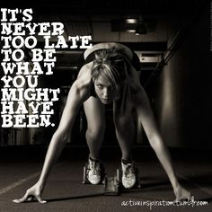 If You Started Training When You First Thought About It You Would Have The Best Body You've Ever Had By Now