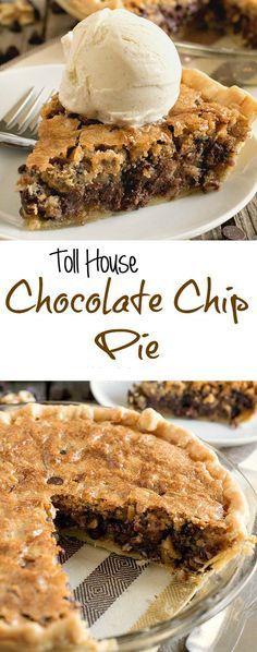 Toll House Chocolate Chip Pie #desserts #chocolatepie