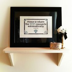 """Cross stitch for the Guest Room: """"Home is where the WIFI connects automatically"""""""