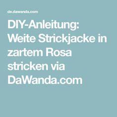 DIY-Anleitung: Weite Strickjacke in zartem Rosa stricken via DaWanda.com