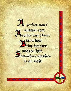 A perfect man I summon now, Another way I don't know how, Bring him now into the light, Somewhere out there is mr, right. Witchcraft Spells For Beginners, Healing Spells, Magick Spells, Charmed Spells, Charmed Book Of Shadows, Charmed Tv, Good Luck Spells, Easy Love Spells, Magic Spell Book