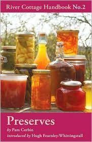 Preserves (River Cottage Handbooks #2)
