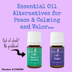 Alternative Essential Oils for Peace & Calming and Valor