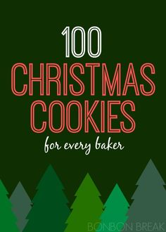 100 Christmas Cookies Recipes - chocolate, gluten free, sugar cookies, shortbread, artistic, simple. . . you name it, we've got it!