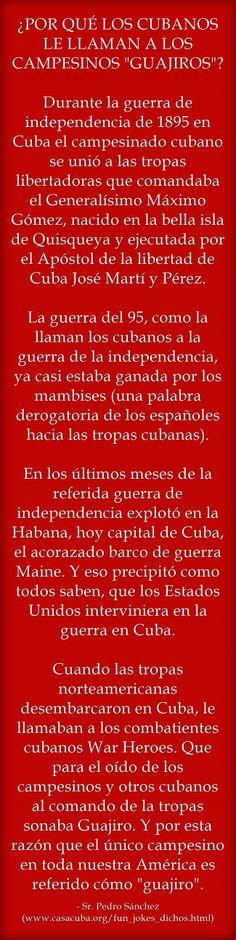 """¿POR QUÉ LOS CUBANOS LE LLAMAN A LOS CAMPESINOS """"GUAJIROS""""? Cuando las tropas norteamericanas desembarcaron en Cuba, le llamaban a los combatientes cubanos War Heroes. Que para el oído de los campesinos y otros cubanos al comando de la tropas sonaba Guajiro. #Cuba #Spanish"""