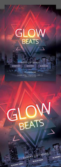 Glow Beats Flyer Template   #flyerdesign #flyertemplates #postertemplate #posterdesign #psdflyers #businessflyer #corporateflyer