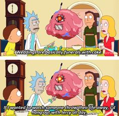 Tagged with Funny, ; Mister Meeseeks, Get Schwifty, Cartoon Memes, Cartoons, Rick And Morty, Hanging Out, Dumb And Dumber, Nerdy, Fun Facts