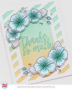 Hi all! Today I want to share my card for Avery Elle  featuring Floral Bouquet Clear Stamps . This stamp set is so gorgeous and pretty so I ...