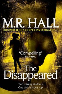 The Disappeared - Coroner Jenny Cooper Series 2 - M R Hall