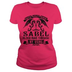 Faith Loyalty Honor SABEL Blood Runs Through My Veins Last Name Shirts #gift #ideas #Popular #Everything #Videos #Shop #Animals #pets #Architecture #Art #Cars #motorcycles #Celebrities #DIY #crafts #Design #Education #Entertainment #Food #drink #Gardening #Geek #Hair #beauty #Health #fitness #History #Holidays #events #Home decor #Humor #Illustrations #posters #Kids #parenting #Men #Outdoors #Photography #Products #Quotes #Science #nature #Sports #Tattoos #Technology #Travel #Weddings #Women