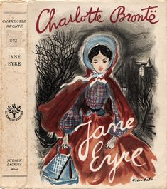 jane eyre - my all time favorite book!  In a class by itself.  Isn't this a charming cover?