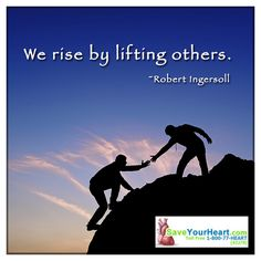 When we take the time to help others, we actually help ourselves. It is a PROVEN fact that when people take the time to help other people, they are happier and less focused on their own problems. PEOPLE HELPING PEOPLE -- isn't that what this world should be about? #SaveYourHeart