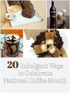 20 Indulgent Ways to Celebrate National Coffee Month