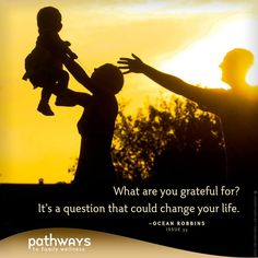 The Benefits of Gratitude by Ocean Roberts in Pathways to Family Wellness issue # 35