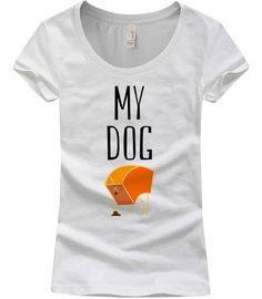 8b9e7c30347ef My Dog Poops – Women Scoopneck Tshirt Dog Lovers, Cartoon Characters, Dogs,  Scoop. Squeaky Chimp Tshirts & Leggings