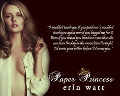 Yesterday's Teaser Tuesday featured the freshly released Paper Princess by Erin Watt. One teaser ain't enough. I adore the story so much so here's more… Love Me More, My Love, Royals Series, Princess Quotes, Favorite Book Quotes, True Happiness, World Of Books, My Escape, Book Characters