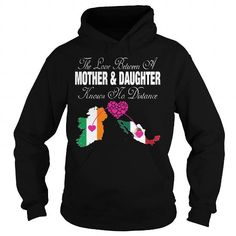 The Love Between A Mother and Daughter Knows No Distance - Ireland Mexico - Hot Trend T-shirts