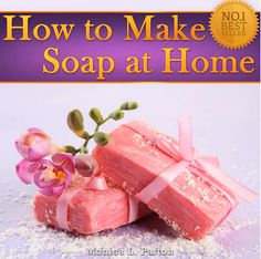How to Make Soap at Home - Homemade Soap Recipes for Beginners: Saving this pin for later :)