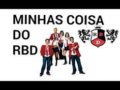 MINHAS COISAS DO RBD - YouTube