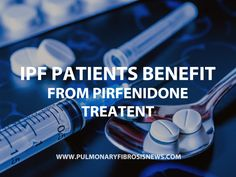 Learn more about IPF and how patients benefit with Pirfenidone treatment.