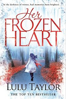 Rachel's Random Reads: Book Review - Her Frozen Heart by Lulu Taylor