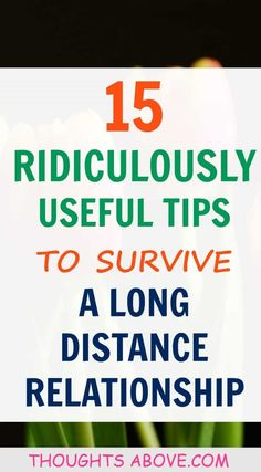 Genuinely useful tips on how to survive a long distance relationship and how to maintain a long distance. #LongDistanceRelationshipsTips #LongDistanceRelationshipsAdvice #LongDistanceRelationshipsQuotes