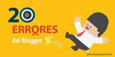 20 Errores fatales que deben evitar los Blogger
