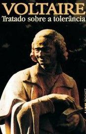 Baixar Livro TRAtado Sobre a Tolerancia - Voltaire em PDF, ePub e Mobi