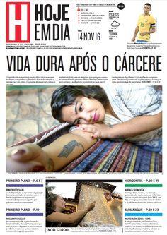 Capa do dia 14/11/2016 #HojeEmDia #Jornal #Notícias #News #Newspaper
