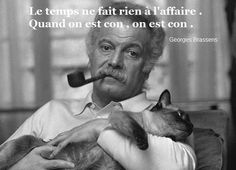Georges Brassens Jolie Phrase, Father Quotes, Funny Phrases, Favorite Quotes, Einstein, Literature, Lol, Thoughts, My Love