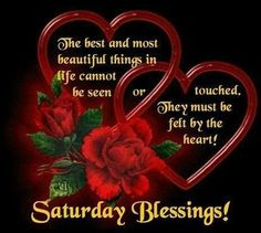 ❤ Have a blessed and beautiful Saturday. Blessed Sunday Morning, Saturday Morning Quotes, Good Saturday, Morning Quotes For Him, Good Morning Prayer, Good Day Quotes, Morning Greetings Quotes, Morning Blessings, Good Morning Love