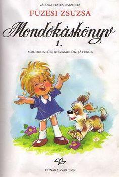 Album Archive - Füzesi Zsuzsa Modókáskönyv I Web Gallery, Children's Literature, Stories For Kids, Winnie The Pooh, Disney Characters, Fictional Characters, Kindergarten, Poems, Archive