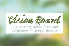 Hast du schon ein Vision Board? Das ist eine geniale Möglichkeit, deine Träume und Ziele sichtbar zu machen. Lies hier, wie du es mit Pinterest erstellst!