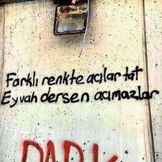 Farklı renkte acılar tat, eyvah dersen acımazlar. - Gazapizm / Yangın Yeri #sözler #anlamlısözler #güzelsözler #manalısözler #özlüsözler #alıntı #alıntılar #alıntıdır #alıntısözler #şiir #edebiyat #şarkı #şarkısözleri Karma, Graffiti, Twitter, Instagram, Graphite, Graffiti Illustrations, Graffiti Artwork, Street Art Graffiti