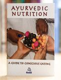 Ayurvedic Nutrition by disciples of Amma