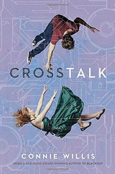 Crosstalk, Connie Willis' new near-future science fiction novel, Briddey works for Commspan, a smartphone company that is anxious to compete with Apple. For the last six weeks Briddey has been in a whirlwind romance with Trent, a hot young executive at Commspan, who swept Briddey off her feet with his suave charm and his Porsche.