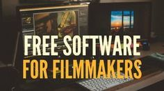 Free Software For Filmmakers: Free tools for file management, photo editing, graphics, audio editing and much more!