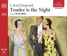 F Scott Fitzgerald - Tender Is The