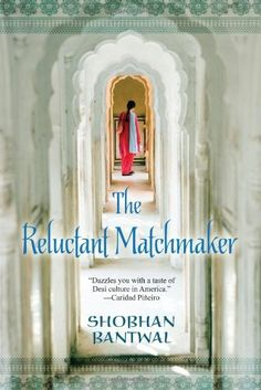 The Reluctant Matchmaker by Shobhan Bantwal, http://www.amazon.com/dp/0758258852/ref=cm_sw_r_pi_dp_BcwOqb0TNV1YN