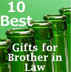 Our 10 Best Gifts For Brother In Law The10bestlist