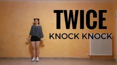TWICE(트와이스) KNOCK KNOCK dance cover ~ Shery ~