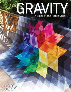 PRESALE - Gravity - Quilt Kit - Jaybird Quilts for Robert Kaufman - 96 x 97    PLEASE NOTE - This is a PRESALE. Any other fabrics in your cart