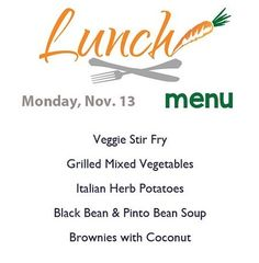 Happy Monday! Here's today's lunch menu served from 11-2.
