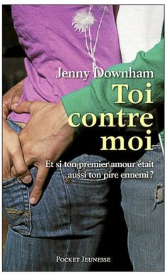 Toi contre moi - Jenny Downham