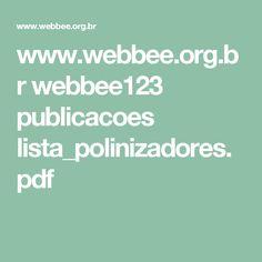 www.webbee.org.br webbee123 publicacoes lista_polinizadores.pdf