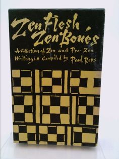 Zen Flesh Zen Bones : A Collection of Zen and Pre-Zen Writings (Slipcover edition, 10th Printing) | New and Used Books from Thrift Books