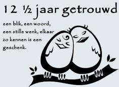 leuke 12,5 jaar getrouwd felicitatie plaatjes met tekst: elkaar zo kennen is een geschenk leukeplaatjesz.nl