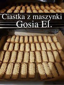 CO MI W DUSZY GRA: CIASTECZKA Z MASZYNKI PSZENNE Recipe F, Polish Recipes, Gra, Pumpkin Cheesecake, Biscotti, Baked Goods, Sweets, Cookies, Dinner