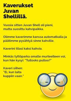 Vitsit: Kaverukset Juvan Shellillä - Kohokohta.com Finland, Humor, Random, Memes, Happy, Humour, Meme, Funny Photos, Ser Feliz